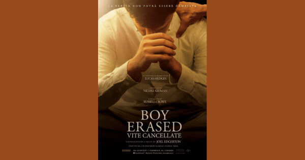 Recensione: Boy Erased – Vitecancellate
